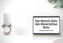 Tips menulis buku dan menerbitkan buku